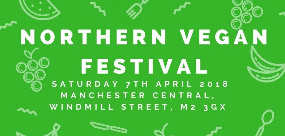 Northern Vegan Festival Announced - 7 April 2018 - Manchester